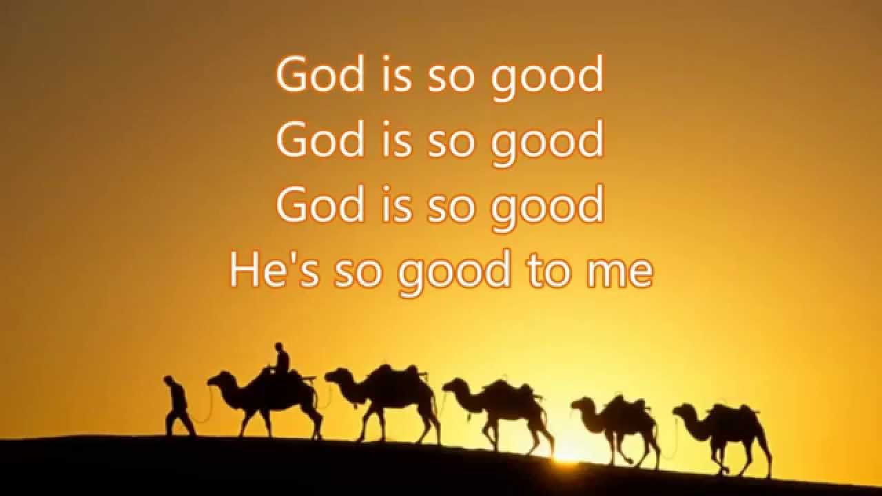 God is good song lyrics
