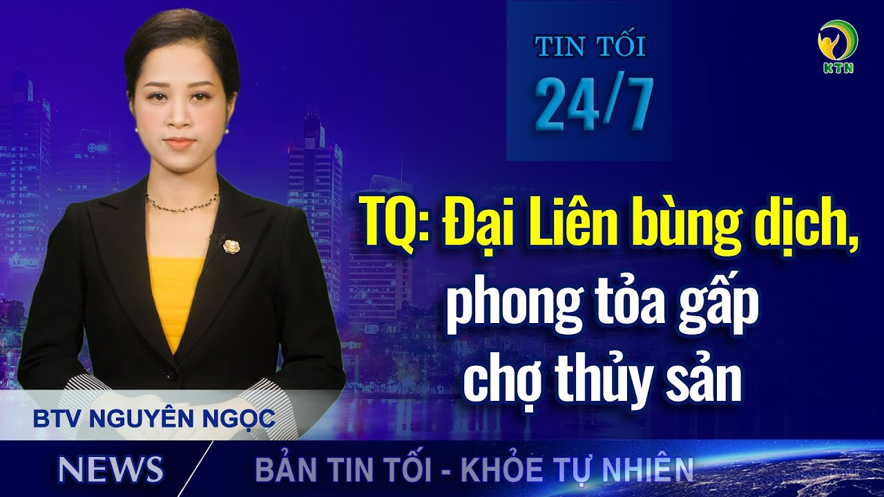 Bản tin tối 24/7: Ca nghi nhiễm Covid -19 tại Đà Nẵng đợi xét nghiệm lần 5 sau 3 lần dương tính