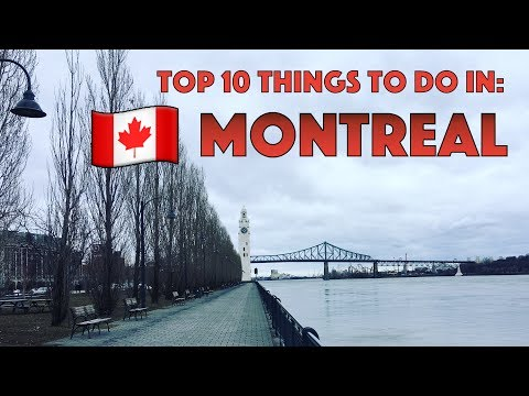 Top 10 Things to Do in Montreal - 3 Day Travel Guide