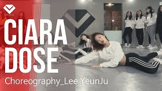 Ciara - Dose | Dance Choreography by Lee YeunJu | Girls K-pop Class by LJ DANCE
