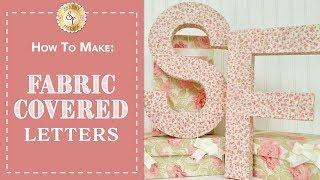 Kumaş Mektuplar   Shabby Kumaş Kaplı Yapmak İçin Nasıl