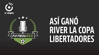 ¡River Plate celebra su cuarta Copa Libertadores! | Contraataque thumbnail