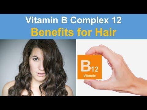 Vitamin B Complex 12 Benefits For Hair