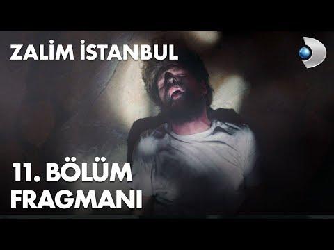 Zalim İstanbul 11. Bölüm Fragmanı