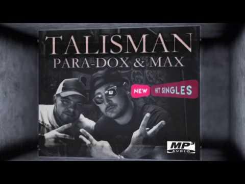 PARA-DOX & MAX - Talisman   2017