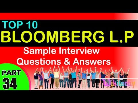 Bloomberg L P Top most interview questions and answers for freshers / experienced tips online videos