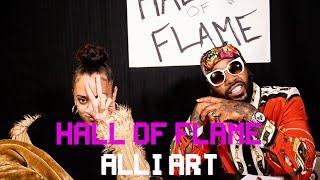 THE WHOLE THANG | Alli Art | Hall Of Flame | Season 4 Ep 5