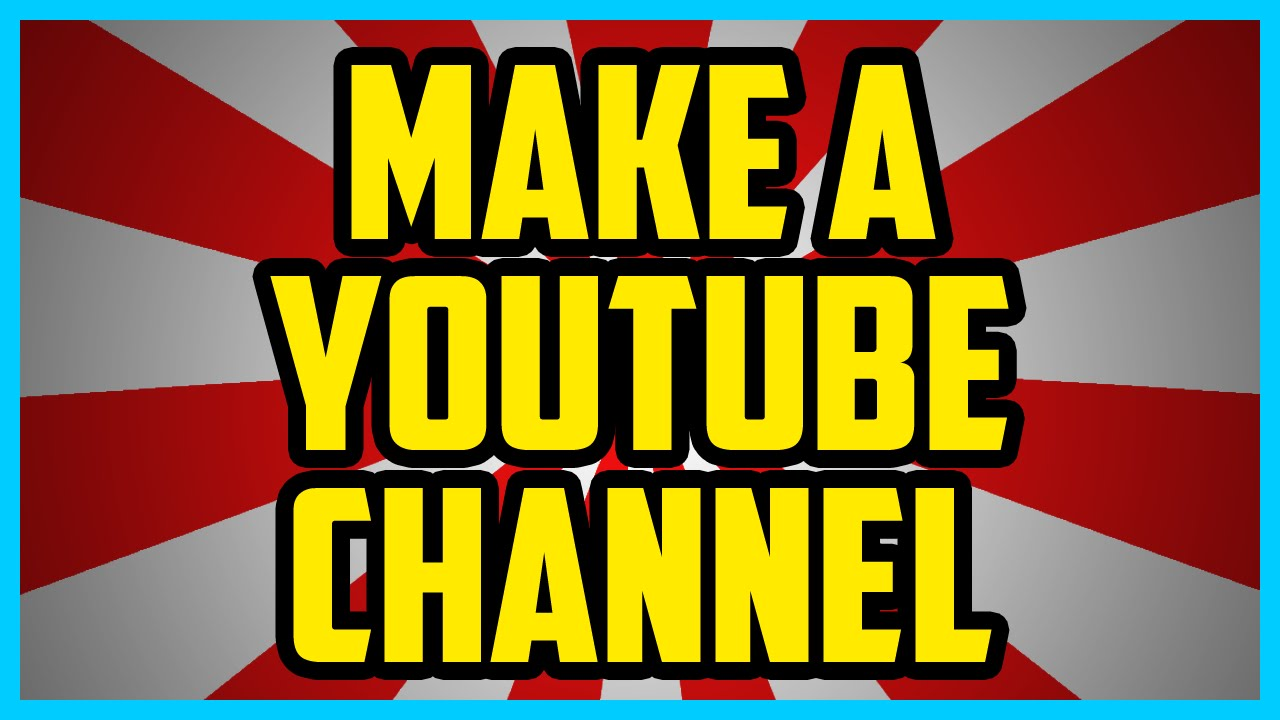How To Make A Youtube Channel Working 2018 Super Easy How To Make A Youtube Channel For Kids 2018 Youtube