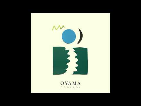 Oyama - Coolboy (Full Album 2014)