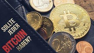 Sollte jeder Bitcoin haben?
