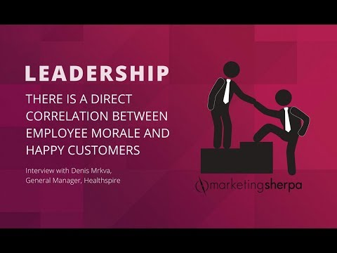 Satisfied employees will satisfy customers