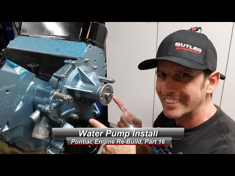 Pontiac V8 Rebuild, Part 16:  How to install a Water Pump.  Flow Kooler