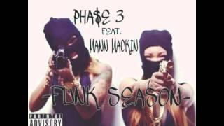 "PHA$E 3 X MANN MACKIN -""FUNK SEASON"" (prod by ayoomeco)"