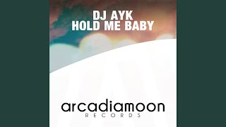 Hold Me Baby (Extended Mix)