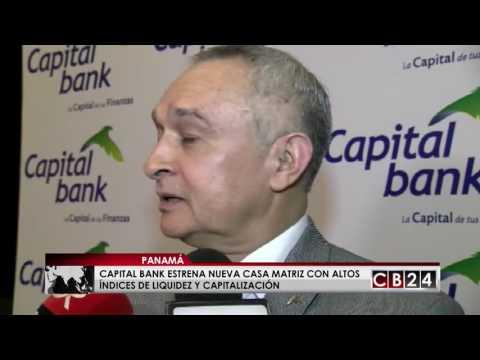 Panamá: Capital Bank estrena nueva casa matriz con altos índices de liquidez y capitalización