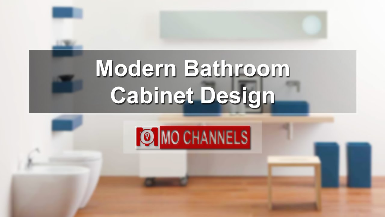 Modern Bathroom Cabinets Designs modern bathroom cabinet design - youtube