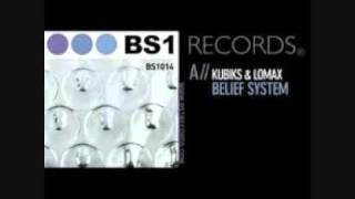 Kubiks & Lomax - Belief System