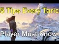 5 THINGS EVERY TARIC PLAYER NEEDS TO KNOW !! League of Legends Taric Guide