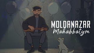 Moldanazar - Mahabbatym