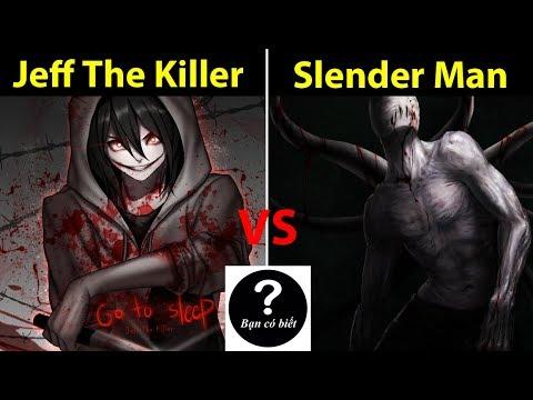 Jeff The Killer Vs Slender Man Ai Sẽ Thắng 56 Bạn Co Biết