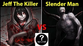 Jeff The Killer vs Slender Man, who would win #56 -- Did You Know?