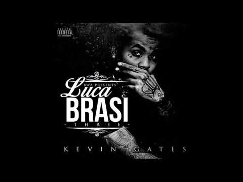 Kevin Gates - Luca brasi 3 (Full Mixtape April 2018)