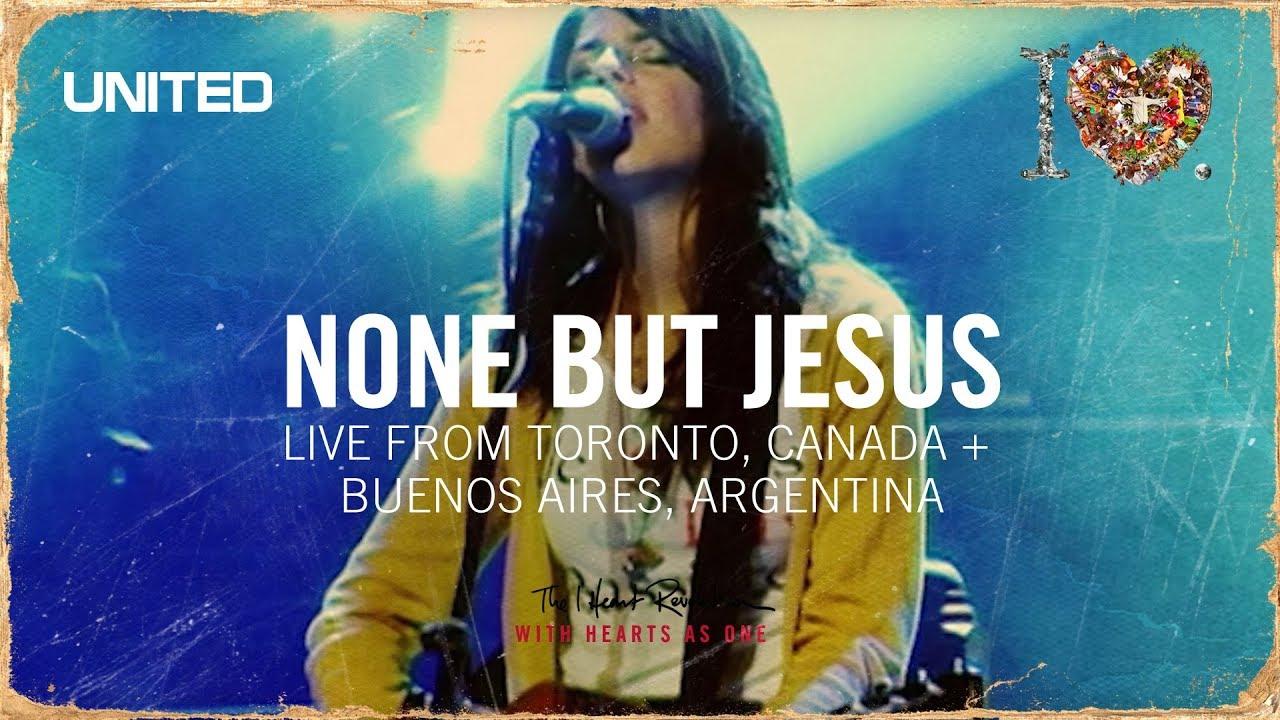 none-but-jesus-iheart-revolution-hillsong-united