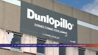 Yvelines | Le département des Yvelines soutient l'entreprise Dunlopillo