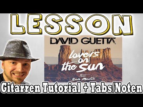 ★David Guetta LOVERS ON THE SUN Gitarren Tutorial | Tabs/Noten+Overhead Cam [Deutsch]