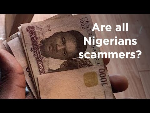 Are all Nigerians scammers?