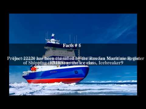 Project 22220 Nuclear-powered icebreaker Top # 9 Facts