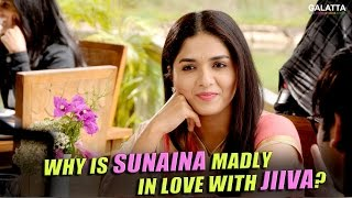 OMG..! Sunaina Is Madly & Deeply In Love With Jiiva...!