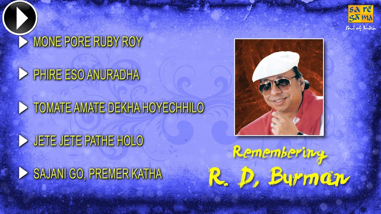 Hit Songs Of R D Burman Bengali Song Jukebox Rahul Dev