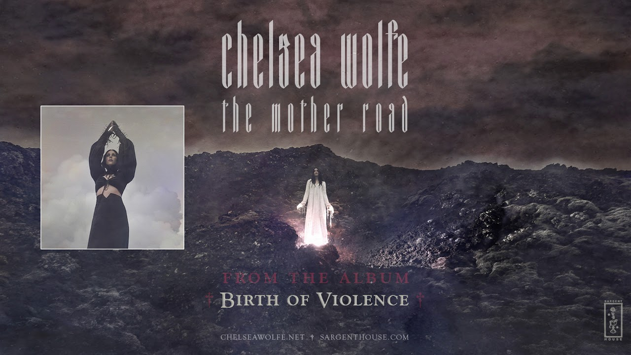 Chelsea Wolfe Announces Forthcoming Album 'Birth of Violence