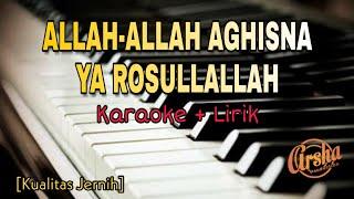 Karaoke Allah-Allah Aghisna Ya Rosullallah (Karaoke + Lirik) Kualitas Jernih