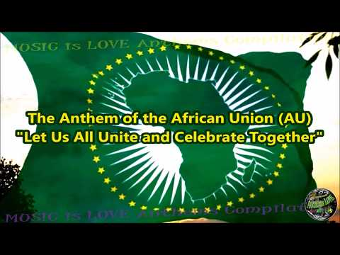 "African Union/AU Anthem ""Let Us All Unite and Celebrate Together"" with vocal and lyrics English"