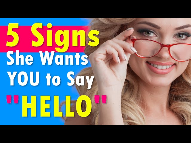 5 Signs She Wants You to Say