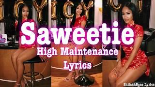 Saweetie - High Maintenance LYRICS