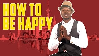 How to be happy - How to manifest happiness - (The Truth about You Series - EP 1)