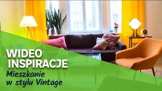 Mieszkanie w stylu Vintage. Wideo Inspiracje Leroy Merlin