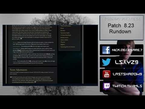 Patch 8.23 Rundown - Riot delivered