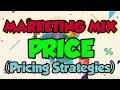 Marketing Mix - Price (Pricing Strategies)
