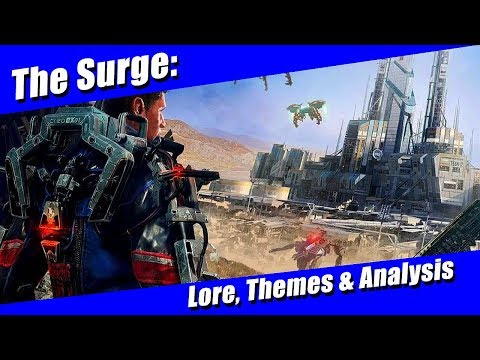 The Surge: When Science Fiction is Science Fact (Lore