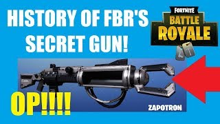 ALL YOU NEED TO KNOW ABOUT THE ZAPATRON (HISTORY OF FORTNITE BATTLE ROYALE'S SECRET GUN)