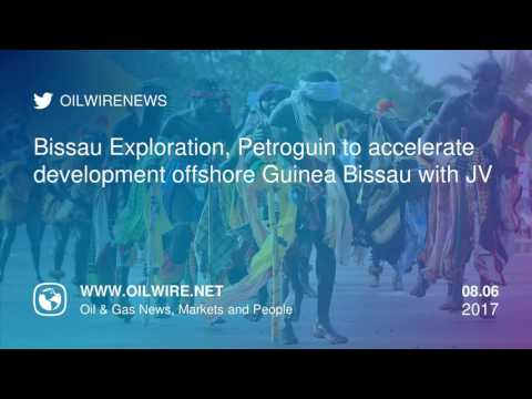 Bissau Exploration and Petroguin JV to accelerate development offshore Guinea Bissau