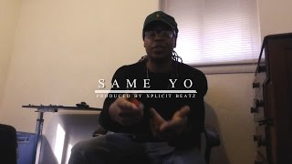 Xquisite x Rexx - Same Yo (Prod. by Xplicit Beatz) | Shot by ILMG