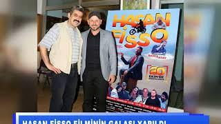 Hasan Fisso filminin galası yapıldı
