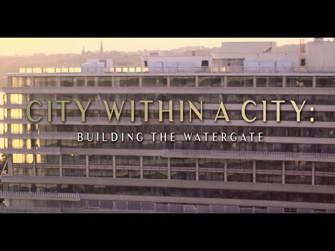 City within a City: Building the Watergate