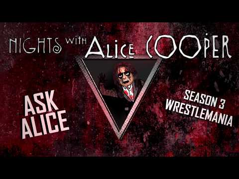 Ask Alice - Wrestlemania