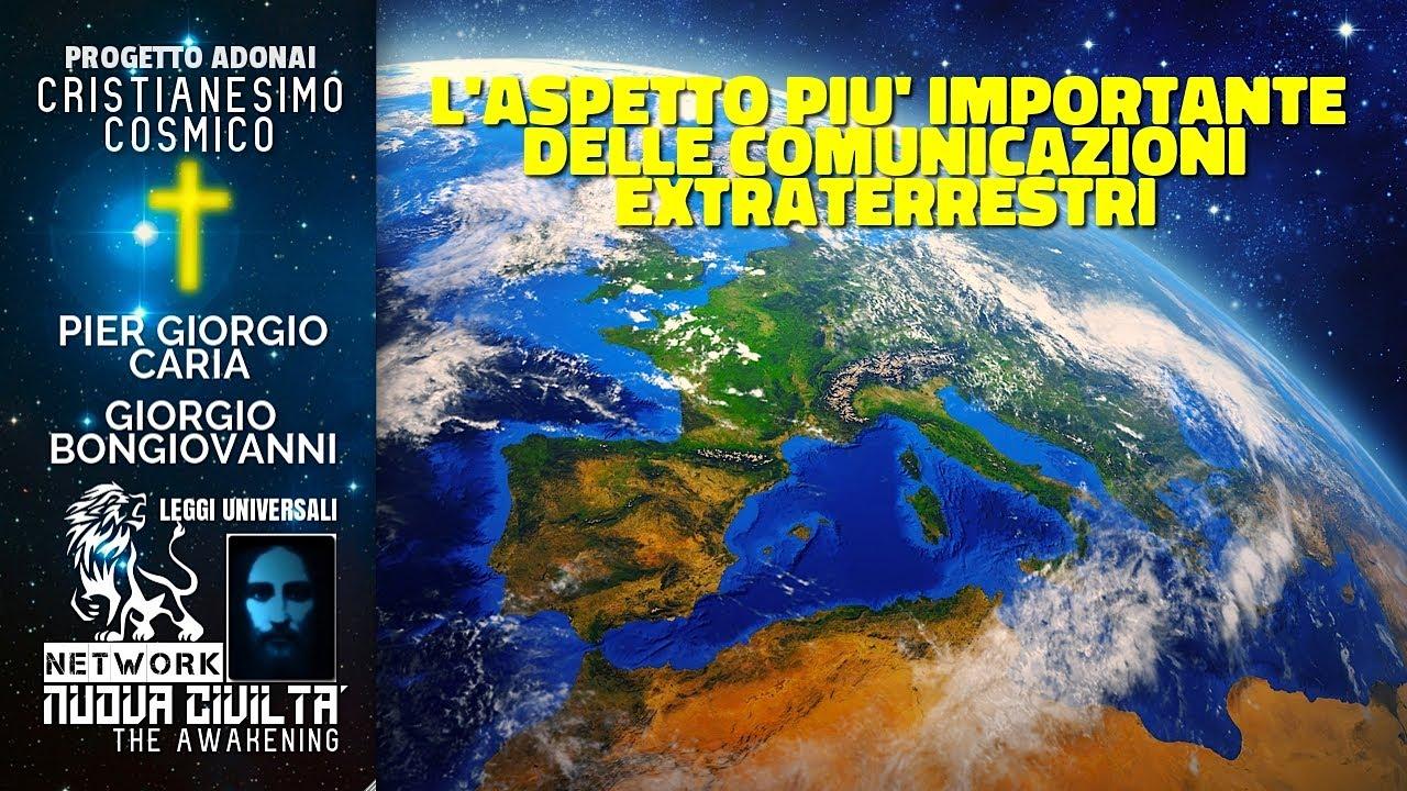 Pier Giorgio Caria, Giorgio Bongiovanni - L'Aspetto Importante Delle Comunicazioni Extraterrestri